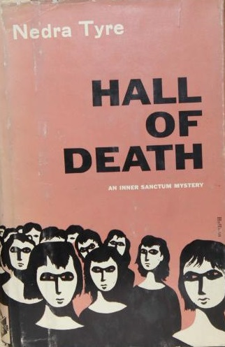 First edition cover of Hall of Death (1960) by Nedra Tyre.
